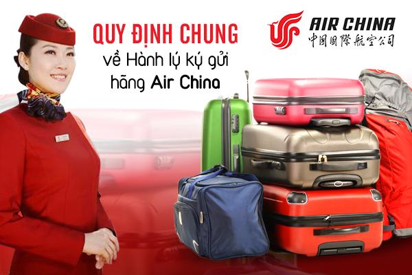 Quy định về hành lý ký gửi Air China mới nhất
