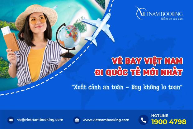 Việt Nam mở chuyến bay quốc tế, đã có lịch bay hàng tháng